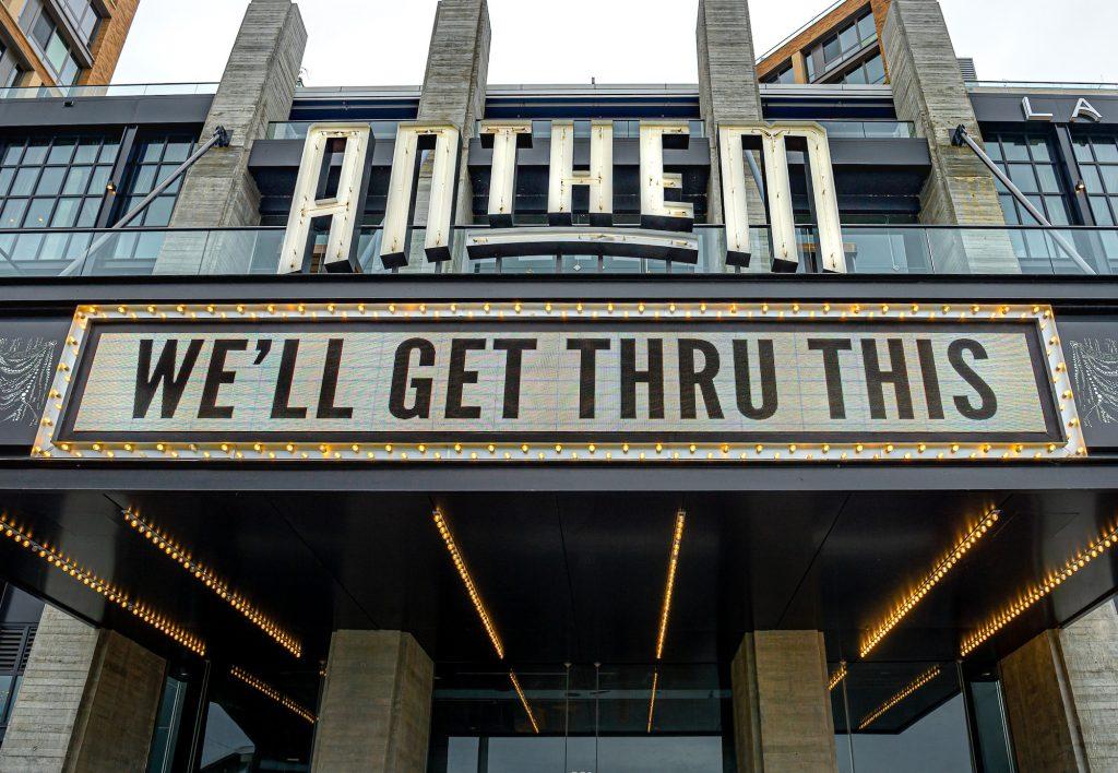 The Anthem music venue is dark but noting We'll Get Thru This during Washington D.C.'s COVID-19 quarantine period.